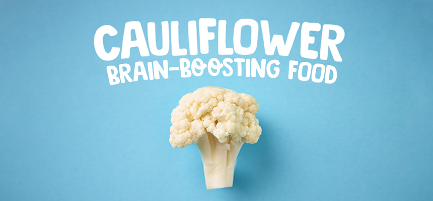 Cauliflower: Brain-boosting food