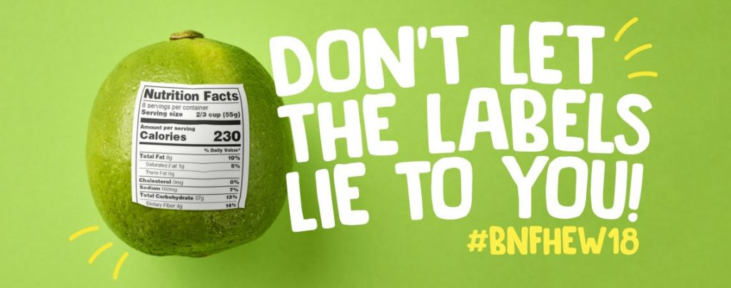 Don't Let The Labels Trick You - BNF Healthy Eating Week 2018