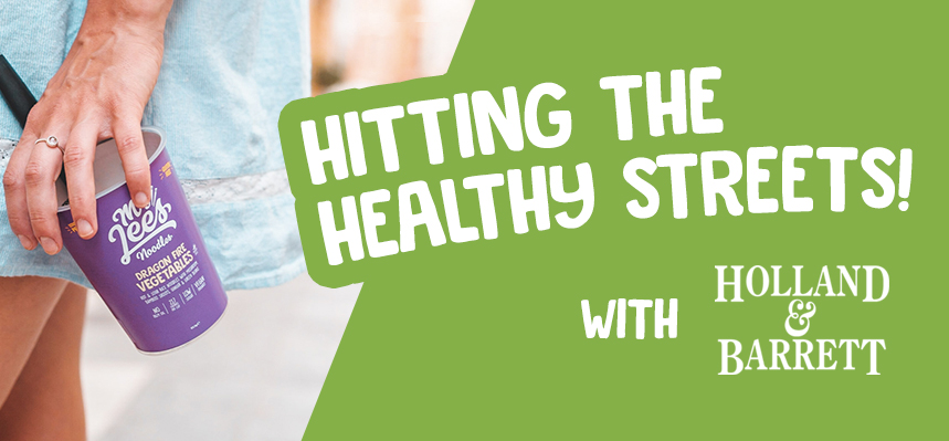 Mr Lee's Hit The Healthy High Street With Holland & Barrett